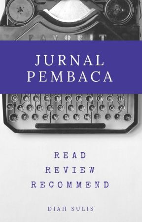 JURNAL PEMBACA [CLOSE] by diahsulis