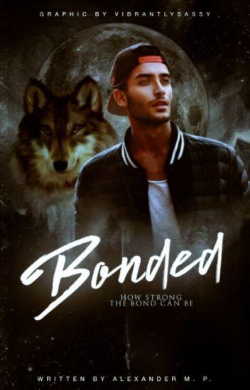 Bonded (Rewritten)