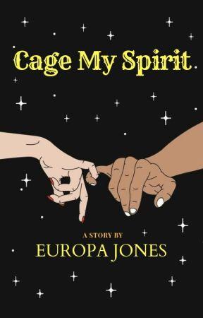 Cage My Spirit by EuropaJones
