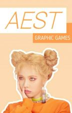 Aest: Graphic Games {FINISHED} by _nanako