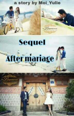 (Sequel) After Mariage by kireinaaa