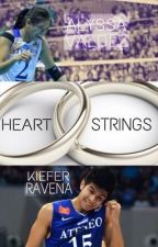 Heartstrings [Kiefer Ravena & Alyssa Valdez] - Book 2 by deus11