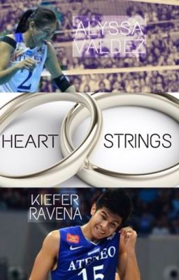 Heartstrings [Kiefer Ravena & Alyssa Valdez] - Book 2