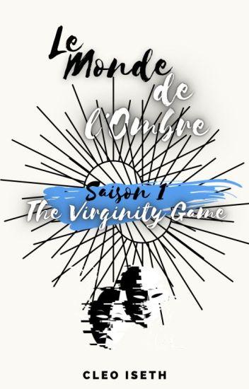Le Monde de l'Ombre : The Virginity Game