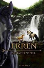 Erren - Schattenspiel by CourageousSam