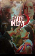 Arshi TS : Faith In Love ✔ by iamsaroshkhan