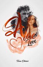 AFIRE LOVE || TOME 1 by FionaOlivieri
