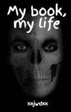 My book, my life by xxjwdxx