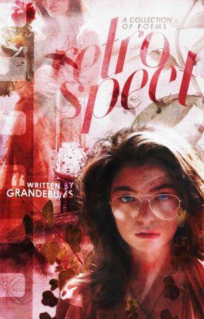 Retrospect | Poetry by grangersatire