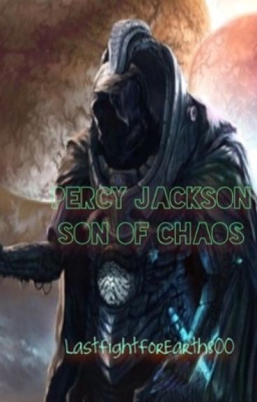 Percy Jackson, Son of Chaos and Order (PJSOCFF)
