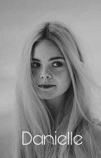 Danielle || H.S (დასრულებულია) by Elleo_Styles_bibby