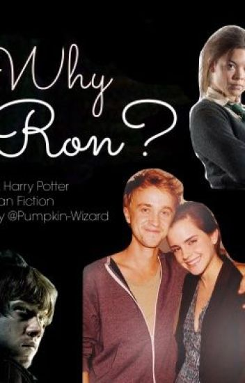 Why Ron? #Wattys2018