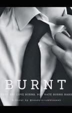 Burnt by readytorumbleeee1