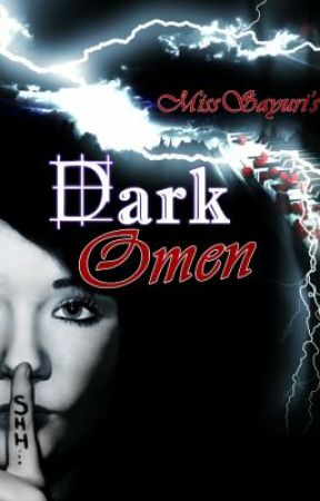 DARK OMEN 1- Deadly Decisions by MissSayuri