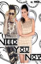 Need You Now | ViceRylle Story by JodieYeshier