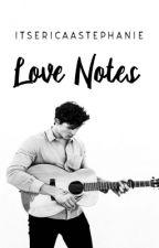 Love Notes | Shawn Mendes |  BWWM by ItsEricaaStephanie