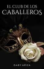 El club de los caballeros © by gabywritesbooks