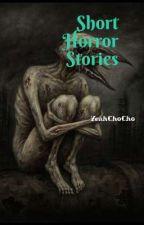 Short Horror Stories 2018 by skyrimgirl98x