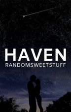 Haven ✓ by randomsweetstuff