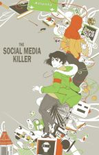 PREVIEW: The Social Media Killer by Thedude3445