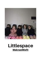 Littlespace ✨ by MaknaeMisfit