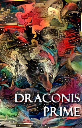 Draconis Prime by kandiliotis