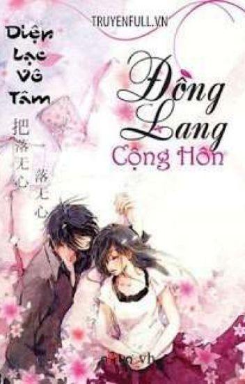 Đồng Lang Cộng Hôn - Diệp Lạc Vô Tâm