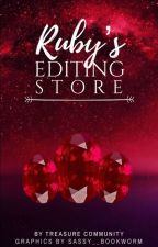 Ruby's Editing Store ❤ by TreasureCommunity