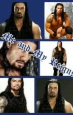Me and Reigns by Lovin_Me_Some_Reigns