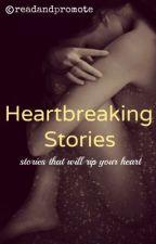 Heart Breaking Stories by readandpromote
