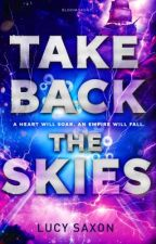 Take Back The Skies by LucySaxon