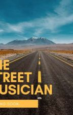 The Street Musician by drpragency