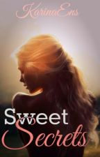 Sweet Secrets by KarinaEns