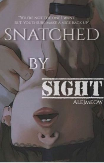 Snatched By Sight [ YOONMIN FIC]