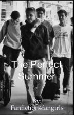 The Perfect Summer by Fanfiction4fangirls