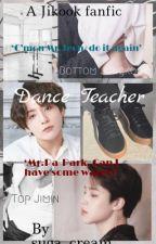 Dance Teacher | jikook by suga_cream