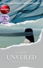 Unveiled - A Novel by SamreenAhsan