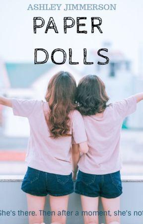 Paper Dolls by believersonhigh