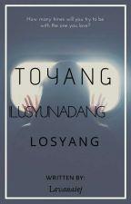 Toyang Ilusyunadang Losyang  by Lavenaiej