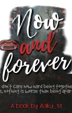 MaNan- Now and Forever ✔ by Aaku_14
