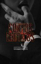 Contos Eróticos by _SraMendes_
