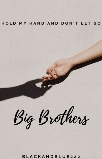 Big Brothers | Completed ✔