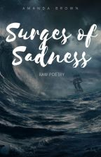 Surges of Sadness by Thenewbride