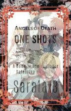 Angels of Death One Shots by Sarala13