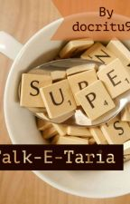 AvNeil Drabble Series : Talk-E-Taria by docritu99