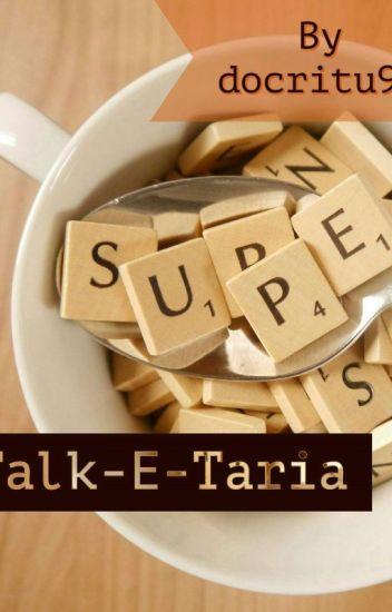 AvNeil Drabble Series : Talk-E-Taria
