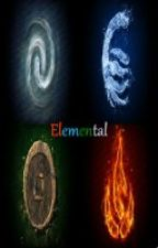 Elemental (Cancelled) by Kirk_Writes