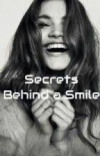 Secrets Behind a Smile by AndreiaSophia2013