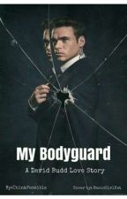My Bodyguard (David Budd) by ThinkPossible
