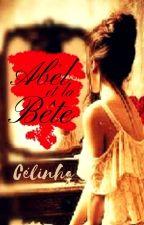 ABEL ET LA BÊTE by Celinha74
